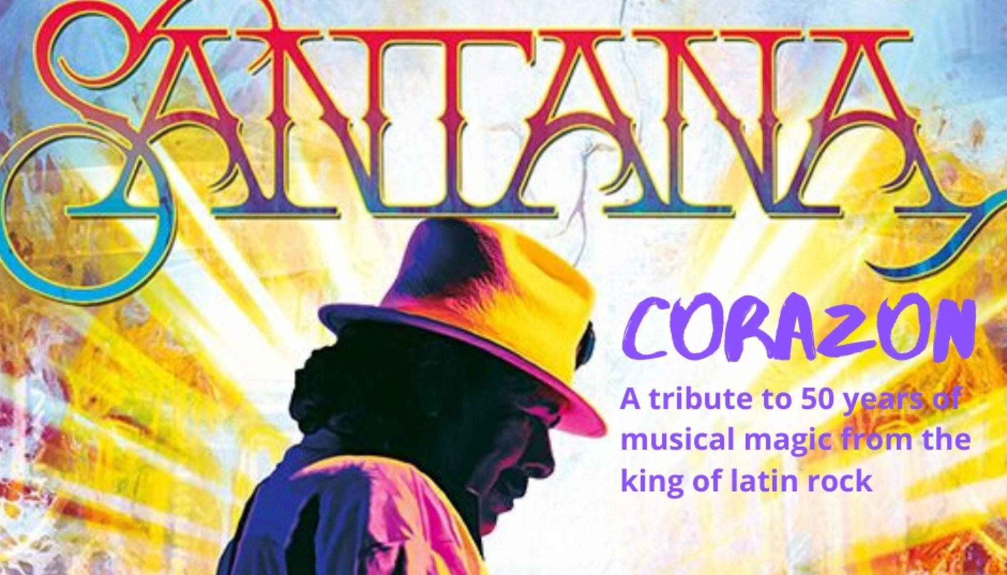 Corazon - the heart and soul of Santana